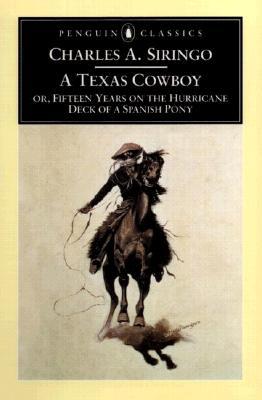 A Texas Cowboy By Siringo, Charles A./ Etulain, Richard W.